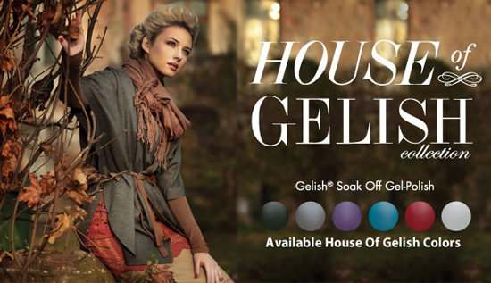 Gelish House of Gelish Collection